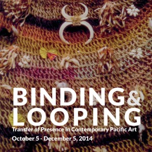 Looping and Binding: Transfer of Presence in Contemporary Pacific Art